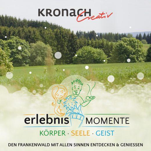 Kronach Creativ: Erlebnismomente Körper, Seele, Geist - Sommerprogramm 2016
